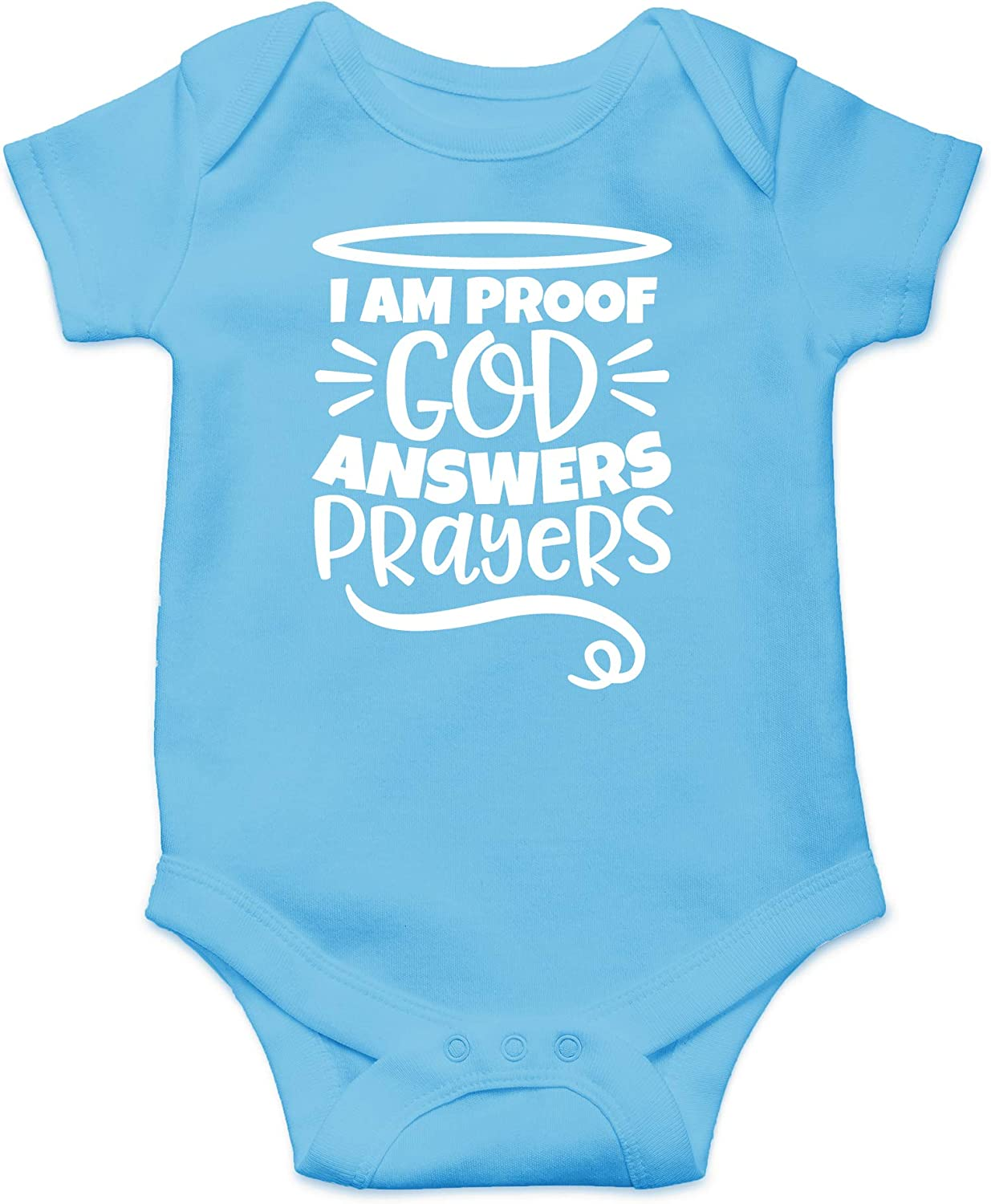 I am Proof God Answers Prayers - Coming Home Outfit for Girls or Boys - Cute Infant One-Piece Baby Bodysuit