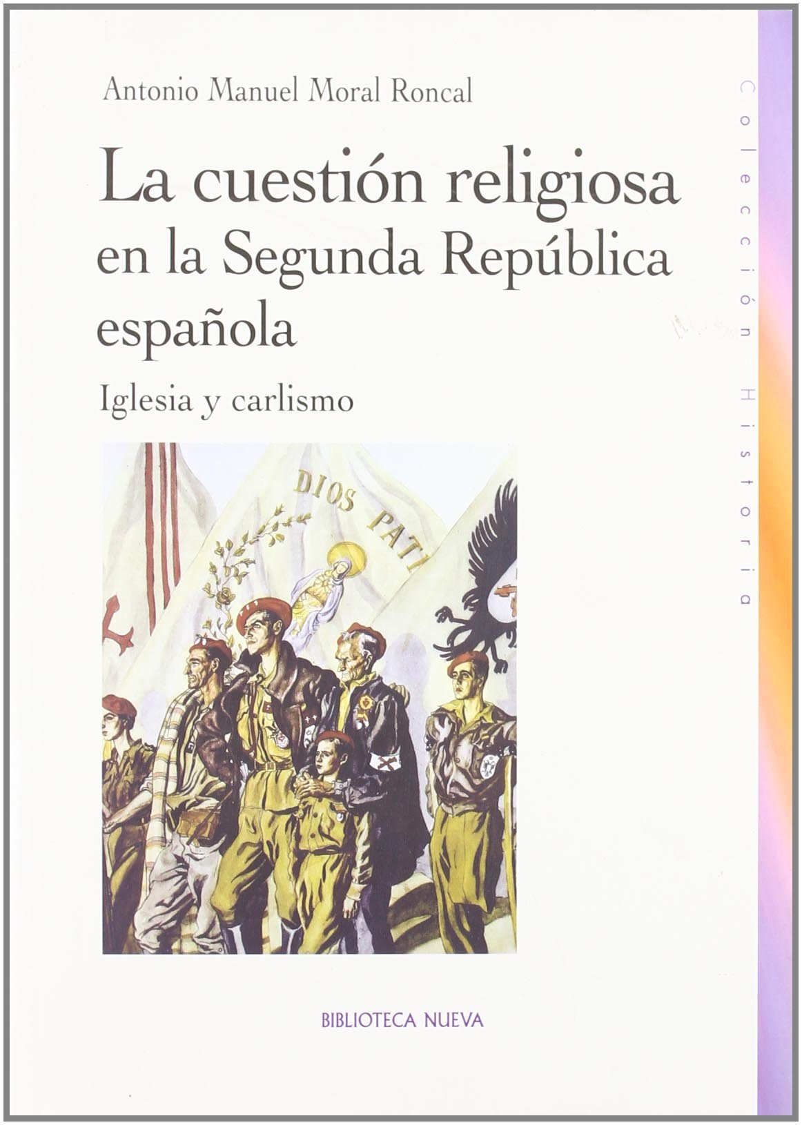 La cuestión religiosa en la Segunda República española: Iglesia y ...