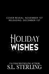 Holiday Wishes: Christmas of Love Collaboration Kindle Edition