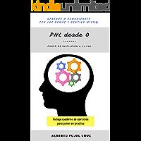 PNL desde 0 - Curso de iniciación a la PNL: Aprende a comunicarte con los demás y contigo mism@