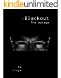Blackout: The outage