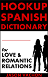 Hookup Spanish Dictionary for Love and Romantic Relations