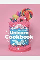 Easy to Bake Unicorn Cookbook: Colorful Kitchen Fun For Kids Paperback