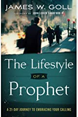 The Lifestyle of a Prophet: A 21-Day Journey to Embracing Your Calling Kindle Edition