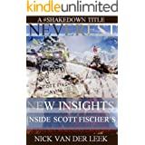NEVEREST New Insights: Inside Scott Fischer's Mountain Madness Expedition (Mountain Mania Book 1)