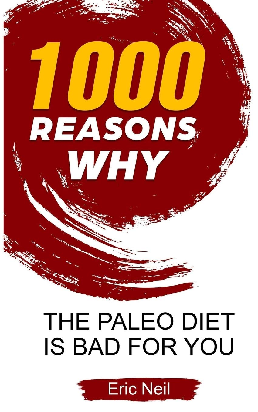 why the paleo diet is bad?