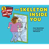 The Skeleton Inside You (Let's-Read-and-Find-Out Science 2)