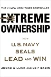 Extreme Ownership: How U.S. Navy Seals Lead and Win-