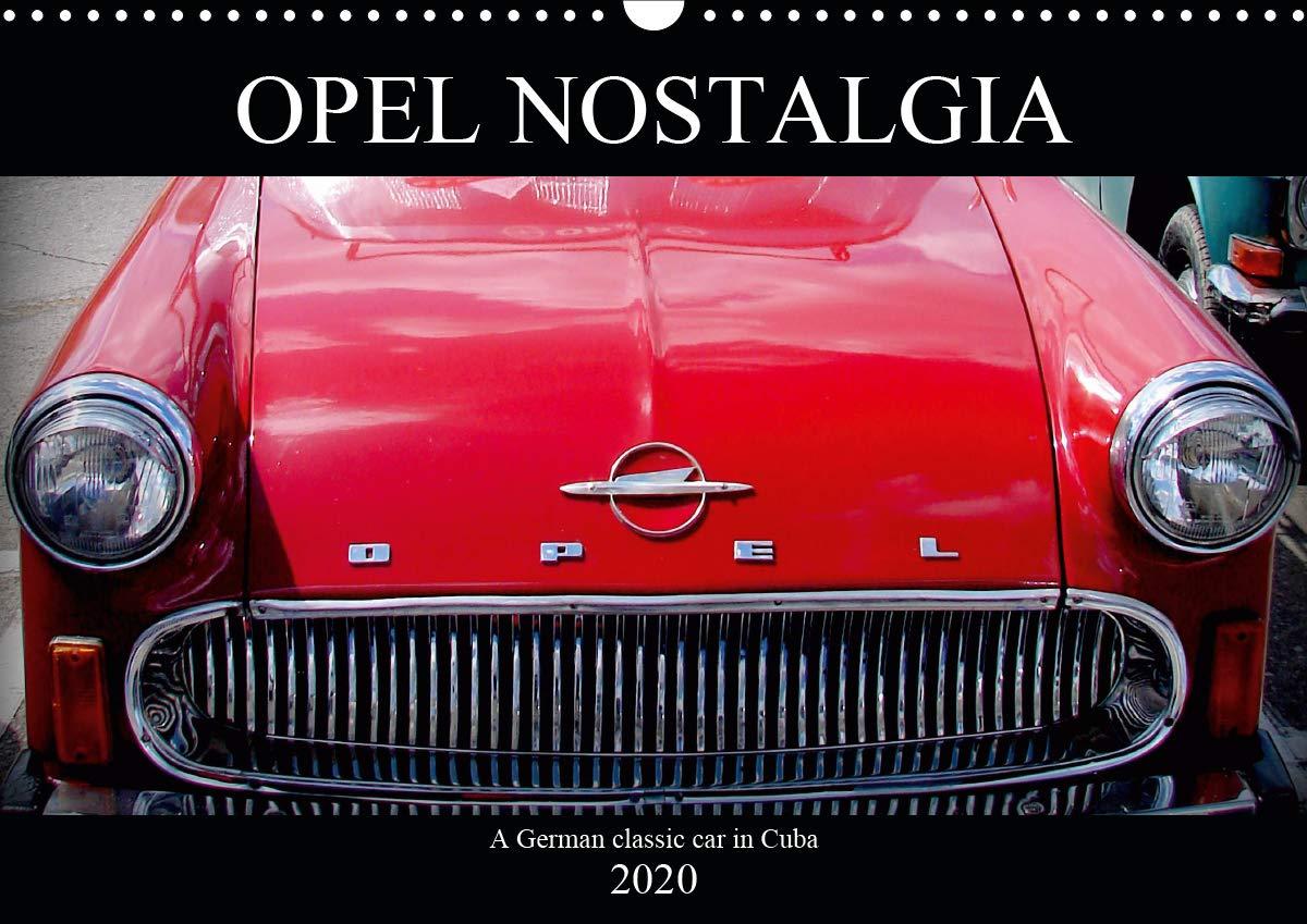Opel Nostalgia  Wall Calendar 2020 DIN A3 Landscape