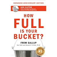 How Full Is Your Bucket? Anniversary Edition