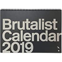 Brutalist Calendar 2019: Limited Edition Monthly Calendar Celebrating Brutalist Architecture