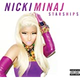 Starships [Explicit]