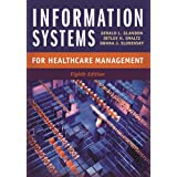 Information Systems for Healthcare Management, Eighth Edition (Aupha/Hap Book)