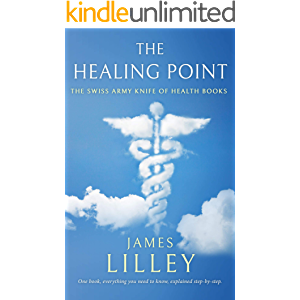 THE HEALING POINT: The Swiss Army Knife Of Health Books