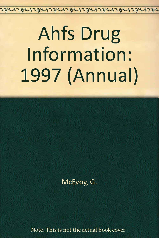 Ahfs 97 Drug Information W Supplement Annual Ktm 620 Lc4 Wiring Diagram Array Gerald K Mcevoy Rh