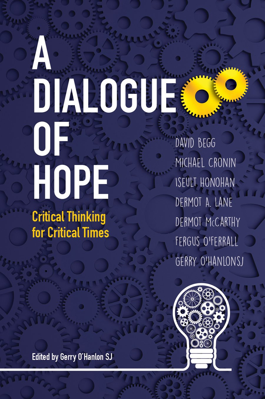 Read Online A Dialogue of Hope: Critical Thinking for Critical Times pdf epub
