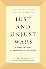 Just and Unjust Wars: A Moral Argument with Historical Illustrations Kindle Edition