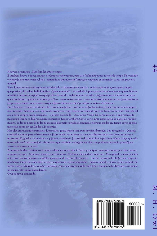 44: livro Um (Volume 1) (Portuguese Edition): M H Owl: 9781497379275: Amazon.com: Books
