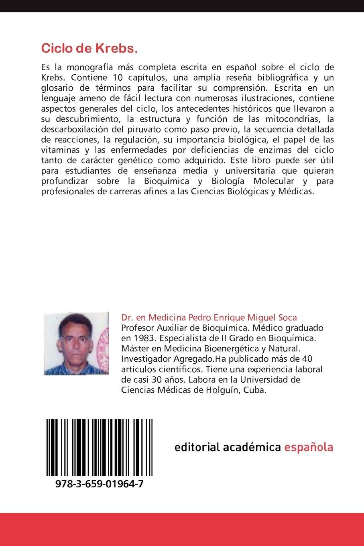 Ciclo de Krebs.: Amazon.es: Pedro Enrique Miguel Soca: Libros