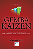 Gemba Kaizen: A Commonsense Approach to a Continuous Improvement Strategy, Second Edition (Mechanical Engineering)
