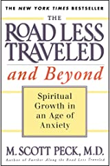 The Road Less Traveled and Beyond: Spiritual Growth in an Age of Anxiety Paperback