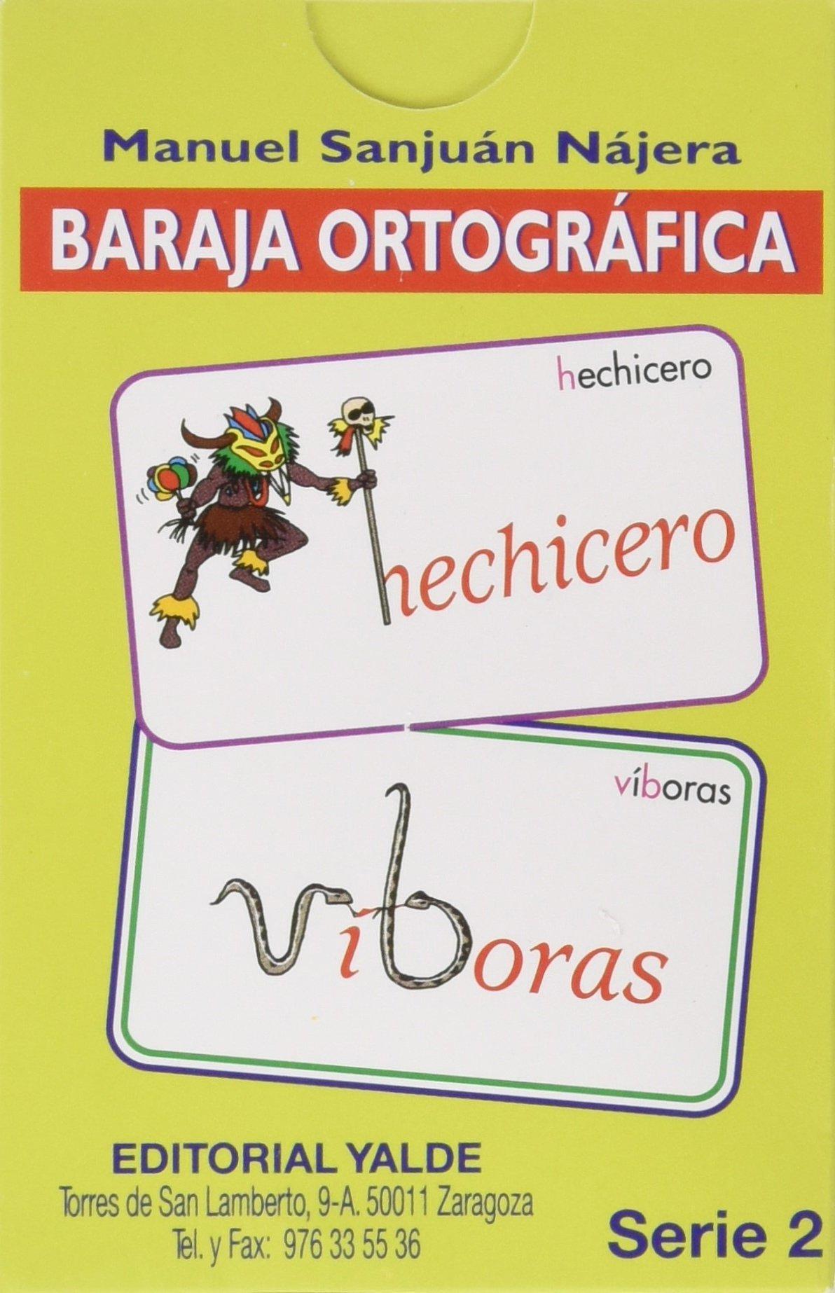 Baraja ortografica 2 (5-12 años) Tapa blanda – 24 jun 2010 Manuel Sanjuan Najera YALDE 8487705324