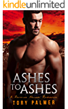 Ashes to Ashes: A Reverse Harem Romance (Men of Clarke County Book 1)