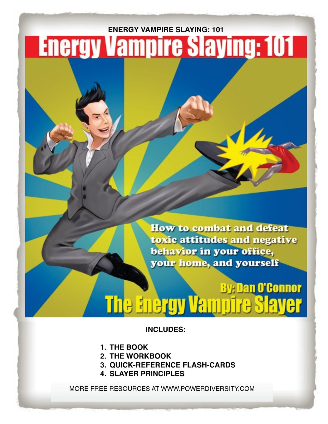 Energy Vampire Slaying: 101: How to combat negativity and toxic attitudes  in your office, in your home, and in yourself: Dan O'Connor: 9781463535087:  ...