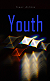 Youth: A Sci-Fi Tale