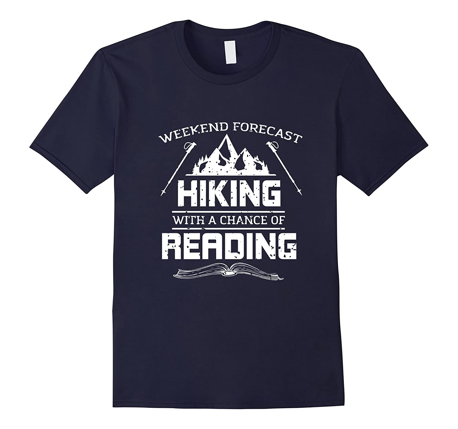 Weekend Forecast Hiking With A Chance Of Reading T-Shirt-Vaci