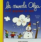 La nuvola Olga e il pupazzo di neve