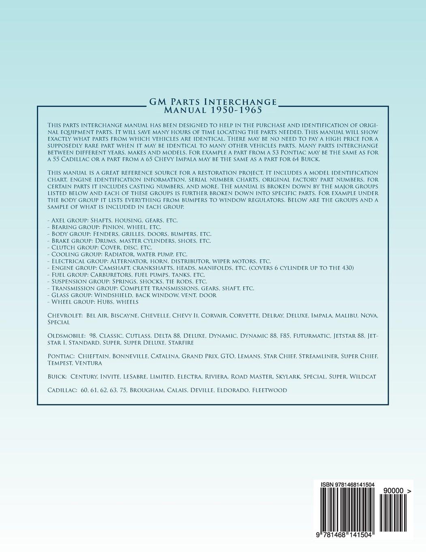 GM Parts Interchange Manual 1950-1965: F.D. Harper: 9781468141504 ...