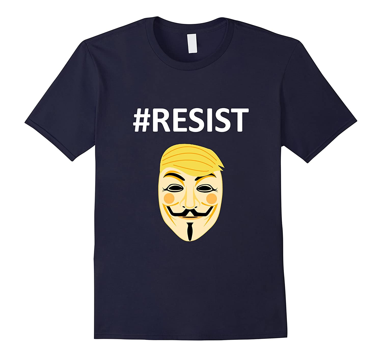 #RESIST Guy Fawkes Anti-Trump Resist T-Shirt