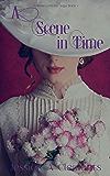 A Scene in Time (Wellesley/O'Brien Saga Book 1)