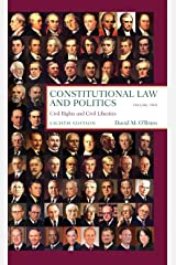 Constitutional Law and Politics: Civil Rights and Civil Liberties: 2 Paperback
