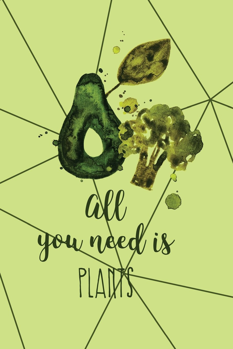 Read Online All You Need Is Plants: Vegan Bullet Journal  120-Page 1/2 Inch Dot Grid Vegan Notebook  6 X 9 Perfect Bound Paperback (Vegan Bullet Journals) pdf epub