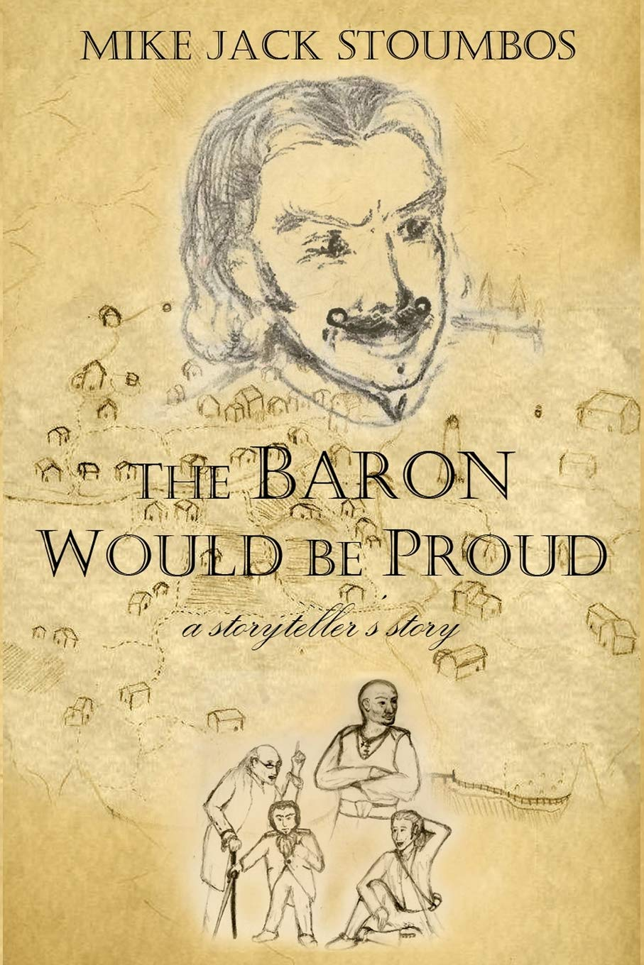 The Baron Would Be Proud: a storyteller's story ebook
