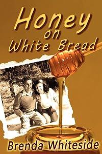 Honey on White Bread