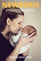How To Photograph Your Baby: Getting Closer With