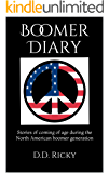 Boomer Diary: Stories of coming of age during the North American boomer generation