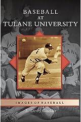 Baseball at Tulane University Hardcover