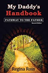 """My Daddy's Handbook: """"Pathway to the Father"""" Paperback"""
