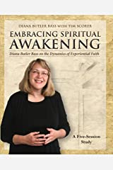 Embracing Spiritual Awakening Guide: Diana Butler Bass on the Dynamics of Experiential Faith - GUIDE Paperback