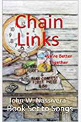 Chain Links: We're Better Together Kindle Edition
