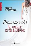Promets-moi ! Au mariage du milliardaire: Tout contre lui (l'intégrale)