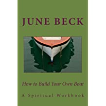 How to Build Your Own Boat: A Spiritual Memoir