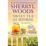 Sweet Tea at Sunrise (A Sweet Magnolias Novel, 6)