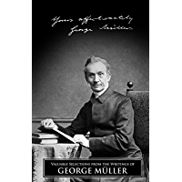 Valuable Selections from the Writings of George Müller