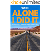 Alone I Did It: A True Story of an Inspiring Journey to Help the Needy