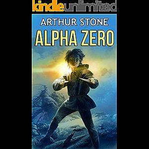 Alpha Zero (Alpha LitRPG Book 1)